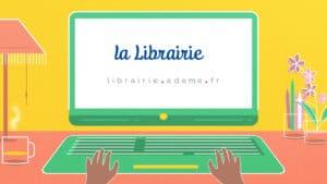 La Librairie Ademe